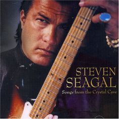 """Steven Seagal's """"Songs from the Crystal Cave."""" What are the odds that a martial arts star could also be a talented musician? Apparently not very good."""