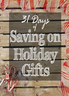 31 Days of Saving on Holiday Gifts: the free course to help you knock your holiday gifts out of the park without breaking the bank!