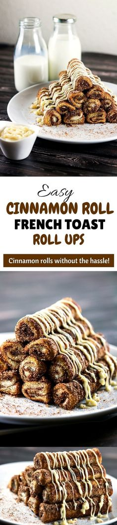 Easy Cinnamon Roll French Toast Roll Ups