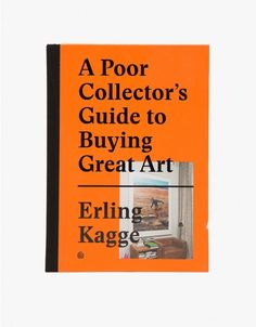 """Erling Kagge's, """"A Poor Collector's Guide,"""" walks you through the process of investing in the ever-expanding world of art.  As an extreme Norwegian adventurer, Kagge not only has a passion for exploring the worldly market but also has a knack for trusting"""