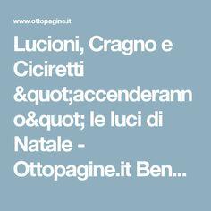 """Lucioni, Cragno e Ciciretti """"accenderanno"""" le luci di Natale - Ottopagine.it Benevento"""