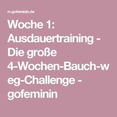 Woche 1: Ausdauertraining - Die große 4-Wochen-Bauch-weg-Challenge - gofeminin