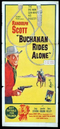 Buchanan Rides Again starring Randolph Scott Old Film Posters, Cinema Posters, Original Movie Posters, Movie Poster Art, Old Movies, Vintage Movies, Great Movies, Old Western Movies, Western Film
