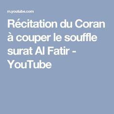 Récitation du Coran à couper le souffle surat Al Fatir - YouTube
