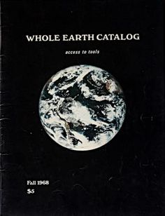"Between 1968-72, Stewart Brand published The Whole Earth Catalog. It was  ""a paper-based database offering thousands of tips, tools, suggestions, and possibilities for optimizing one's life."" Steve Jobs, called it ""a Bible of our generation,  sort of like Google in paperback form, 35 years before Google came along: it was idealistic, and overflowing with neat tools and great notions."""
