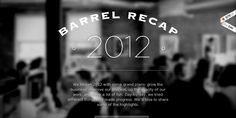 Nice out of focus video in the background http://barrelny.com/recap/2012 - loads pretty quickly too!