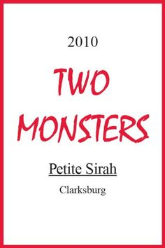 2010 Two Monsters Petite Sirah 750 mL >>> Learn more by visiting the image link. (This is an affiliate link)