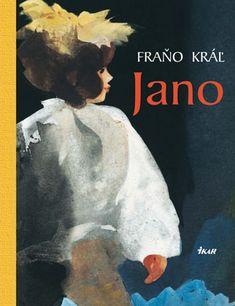 Fraňo Kráľ - Jano, ilustrácie Štefan Cpin Bratislava, Retro, Books, Movies, Movie Posters, Janus, Libros, Films, Book