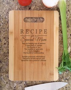 Mothers Day Gift Personalized Recipe for a Special Mom Custom Cutting Board Gift for Mom, Mommy, Mothers Day, Mama from Daughter Son by eugenie2 on Etsy https://www.etsy.com/listing/229074232/mothers-day-gift-personalized-recipe-for