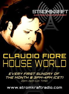 Sunday 6th Jul. 3.00pm (CET) – STROM:KRAFT presents CLAUDIO FIORE HOUSE WORLD exclusive Radio Show
