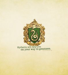 House mottos: Slytherin          House Mottos
