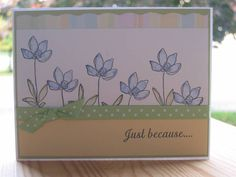 Just because it's your birthday by dark chocolate - Cards and Paper Crafts at Splitcoaststampers Botanical Blooms