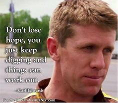 Carl Edwards Quote | #NASCAR