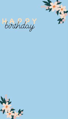 Happy Birthday Template, Happy Birthday Frame, Happy Birthday Quotes For Friends, Happy Birthday Posters, Happy Birthday Wallpaper, Birthday Posts, Birthday Background Wallpaper, Birthday Captions Instagram, Birthday Post Instagram