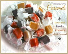 Easy Microwave Assorted Caramels via Wildflour's Kitchen  http://wildflourskitchen.com/2014/01/16/easy-microwave-assorted-caramels