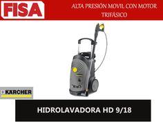 HIDROLAVADORA HD 9/18 Alta presión con motor trifasico FERRETERIA INDUSTRIAL -FISA S.A.S Carrera 25 # 17 - 64 Teléfono: 201 05 55 www.fisa.com.co/ Twitter:@FISA_Colombia Facebook: Ferreteria Industrial FISA Colombia