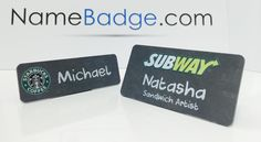 Chalkboard Name Tags. Custom printed chalkboard name badges were designed for Subway and Starbucks.  #You'reNotCoolEnoughForThese