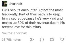 as a girl scout, i can absolutely GUARANTEE this claim is ENTIRELY FALSE. DO NOT BELIEVE A WORD