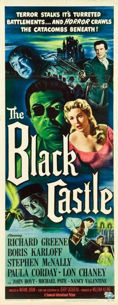 Schneewittchen Inspiration: I love the old Gothic movie feel to this cover. The Black Castle starring Boris Karloff and Lon Chaney Old Film Posters, Classic Movie Posters, Classic Horror Movies, Horror Movie Posters, Movie Poster Art, Retro Posters, Old Movies, Vintage Movies, Dramas