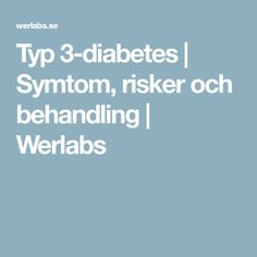 Typ 3-diabetes | Symtom, risker och behandling | Werlabs Alzheimers, Diabetes, Diabetic Living