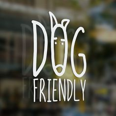 x1 Dog Friendly Sticker, Coffee Shop, Bar, Cafe, Restaurant, Tea Shop, B&B