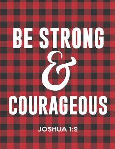 be-strong-and-courageous-plaid
