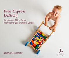 Now offering Free Express Delivery to any address in Calgary for orders over $29 and to any address in Canada for orders over $69. Don T Wait, Calgary, Delivery, Canada, Photos, Baby, Free, Pictures, Baby Humor