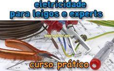 Eletricidade para Leigos e Experts - Curso Prático, Veja em detalhes no site http://www.mpsnet.net/loja/index.asp?loja=1&link=VerProduto&Produto=336 #cursos via @mpsnet