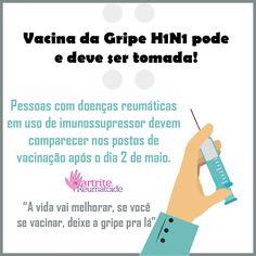 Pessoas com doenças reumáticas devem comparecer aos postos de vacinação para receberem a vacina da Gripe H1N1 à partir do dia 2 de maio  As infecções respiratórias são comuns em pacientes que convivem com Artrite Reumatoide, sendo inclusive indicadores de internações e até mesmo mortalidade,   #artrite e vacina da gripe #gripe h1n1 #meu filho tem artrite pode tomar a vacina da gripe #pacientes com doenças reumáticas devem tomar na vacina da gripe #tenho artr