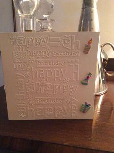 Birthday - Hand made by Bev Speers