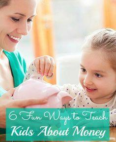 6 Fun Ways To Teach Kids About Money