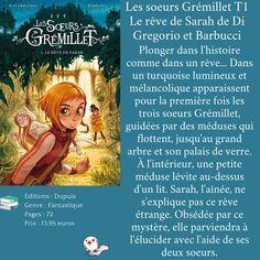Les soeurs Grémillet T1 Le rêve de Sarah de Di Gregorio et Barbucci Fictional Characters, Two Sisters, Beginning Sounds, Livres, Fantasy Characters
