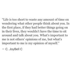 Opinion of yourself quote
