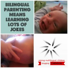Bilingual parenting means learning lots of jokes from Dad's the Way I Like It
