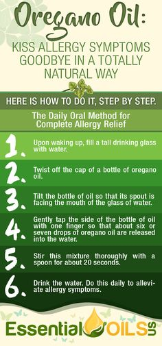 Kiss allergy symptoms goodbye in a totally natural way with oregano essential oil. Take the full advantage of having oregano essential oil into to this daily oral method for complete allergy relief.