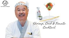 Windset Farms: Shrimp, Crab & Tomato Cocktail with Chef Tojo Crab Stuffed Shrimp, Prawn Shrimp, Calamari, What To Cook, Shrimp Recipes, Clams, Oysters, Food Videos, Cocktails