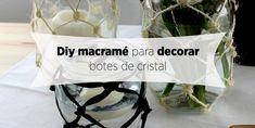 Diy de macramé para decorar botes de cristal http://blgs.co/w827g0