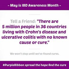 Inflammatory Bowel Disease... We WON'T stop until we've found a CURE! The numbers don't lie, and they are staggering!