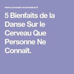 5 Bienfaits de la Danse Sur le Cerveau Que Personne Ne Connaît.