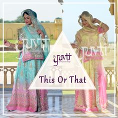 This or That! Tell us which one you like and why? #DesignerClothing #RajputiPoshak #IndianAttie #Traditional #UniqueDesigns #EthinicWear #ChooseOne #Yuvti