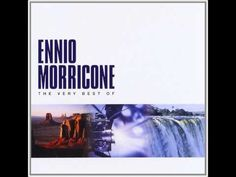 Ennio Morricone - The Very Best Of Ennio Morricone (2000) - YouTube