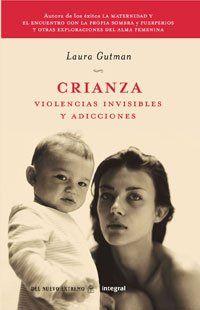 Laura Gutman  (para mujeres, madres, hijas)