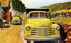 Plan59 :: Classic Truck Art :: Peter Helck, 1953 (The truck is Chevrolet when the job is big and tough)