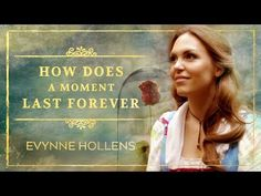 "Belle sings How Does A Moment Last Forever from ""Beauty and the Beast"" - Evynne Hollens - YouTube"