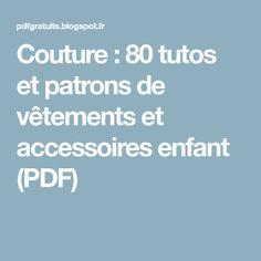 Couture : 80 tutos et patrons de vêtements et accessoires enfant (PDF)