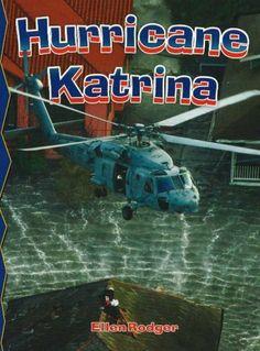 Hurricane Katrina (Disaster Alert!) by Ellen Rodger. $8.95. Author: Ellen Rodger. Series - Disaster Alert! (Book 17). Publisher: Crabtree Pub Co (October 30, 2006). Publication: October 30, 2006. Reading level: Ages 8 and up