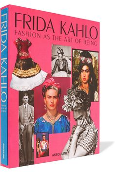 Assouline | Frida Kahlo: Fashion As The Art Of Being hardcover book…