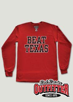 Beat UT Wreck 'Em Tech Red Long Sleeve Tee #RedRaiderOutfitter #TexasTech #RedRaiders #ttu