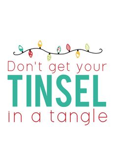 Don't Get Your Tinsel in a Tangle Free Christmas Print at Sweet Rose Studio