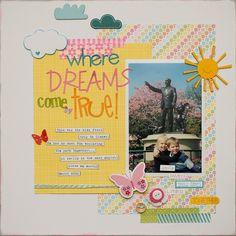 Where Dreams Come True! ***Bella Blvd August GD*** - Scrapbook.com